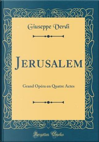 Jerusalem by Giuseppe Verdi
