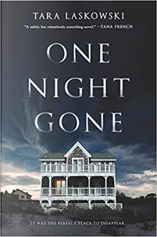 One Night Gone by Tara Laskowski