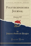 Polytechnisches Journal, Vol. 34 by Johann Gottfried Dingler