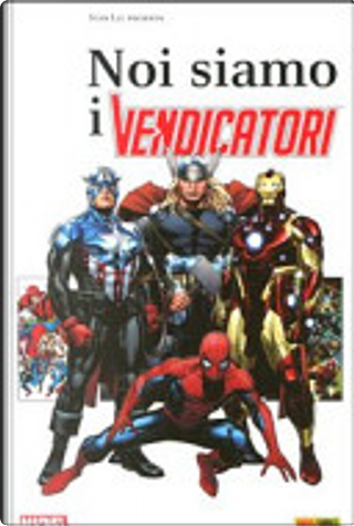 Noi siamo i Vendicatori by Ralph Macchio, Stan Lee