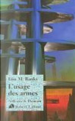 L'usage des armes by Hélène Collon, Iain M. Banks