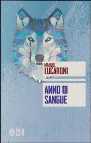 Anno di sangue by Manuel Lucaroni