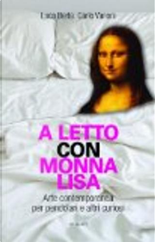 A letto con Monna Lisa by Carlo Vanoni, Luca Berta