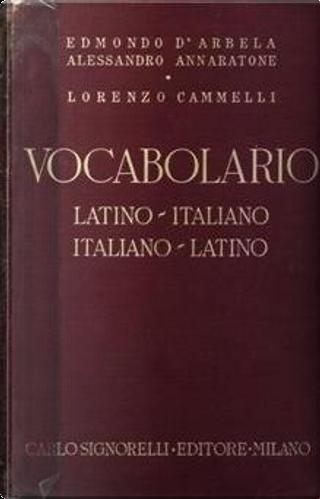 Vocabolario latino-italiano e italiano-latino by Edmondo D'Arbela