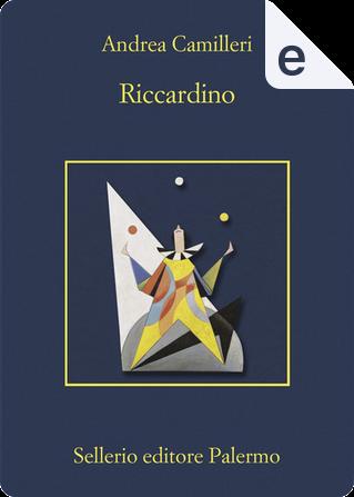 Riccardino by Andrea Camilleri