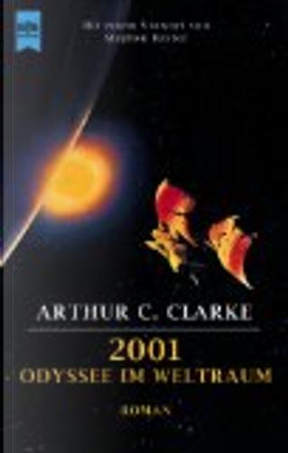 2001. Odyssee im Weltraum. by Arthur C. Clarke