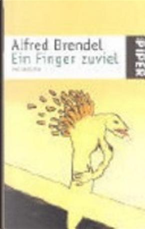 Ein Finger zuviel by Alfred Brendel