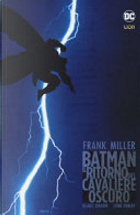 Il ritorno del cavaliere oscuro - Batman by Frank Miller, Klaus Janson, Lynn Varley