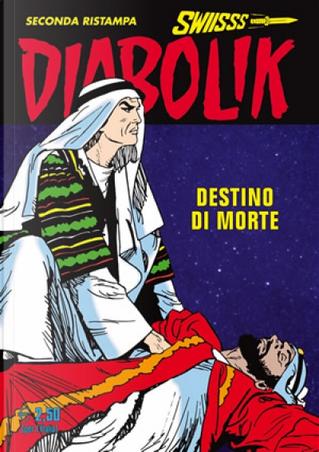 Diabolik Swiisss n. 269 by Angela Lussani, Luciana Giussani