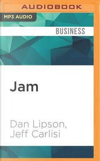 Jam by Dan Lipson