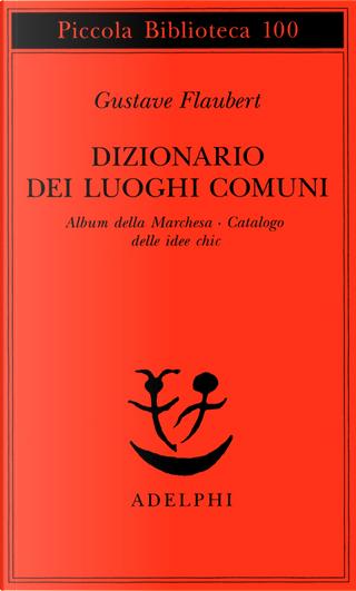 Dizionario dei luoghi comuni by Gustave Flaubert