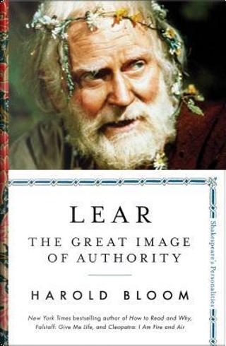 Lear by Harold Bloom