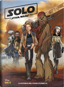 Solo - A Star Wars story by Alessandro Ferrari