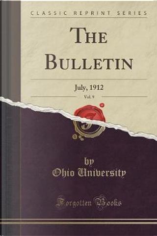 The Bulletin, Vol. 9 by Ohio University