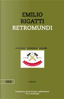 Retromundi by Emilio Rigatti