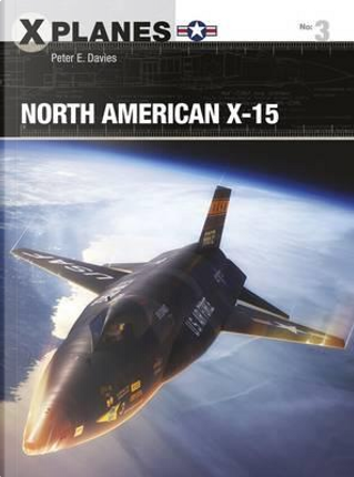 North American X-15 by Peter E. Davies
