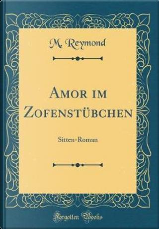 Amor im Zofenstübchen by M. Reymond