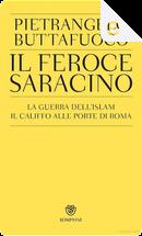 Il feroce saracino by Pietrangelo Buttafuoco