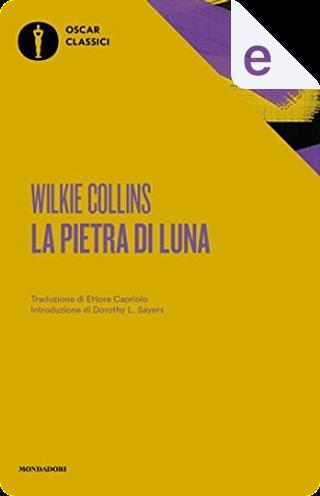 La pietra di luna by Wilkie Collins