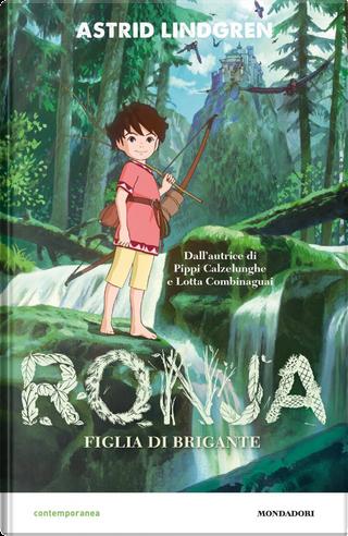 Ronja. Figlia di brigante by Astrid Lindgren