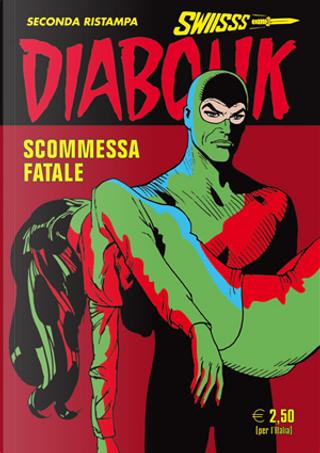 Diabolik Swiisss n. 271 by Angela Giussani, Luciana Giussani
