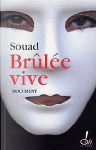 Brûlée vive by Souad, Marie-Thérèse Cuny