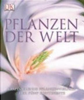 Pflanzen der Welt by Janet Marinelli
