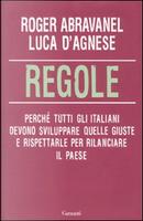Regole by Luca D'Agnese, Roger Abravanel