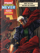 Maxi Nathan Never n. 4 by Majo, Michele Medda, Paolo Di Clemente, Stefano Piani