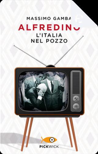 Alfredino by Massimo Gamba
