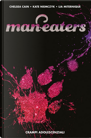 Man-Eaters vol. 2 by Chelsea Cain