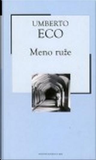 Meno ruže by Umberto Eco