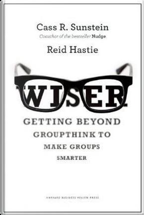 Wiser by Cass R. Sunstein