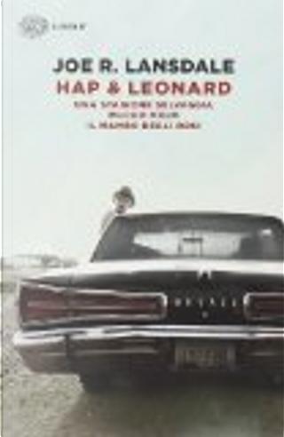 Hap & Leonard: by Joe R. Lansdale