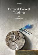 Telefono by Percival Everett