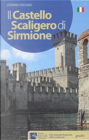 Il castello scaligero di Sirmione by Stefano L'Occaso