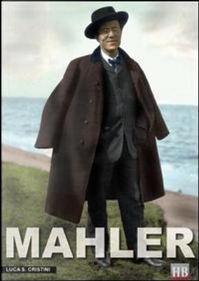 Mahler. Ediz. inglese by Luca S. Cristini