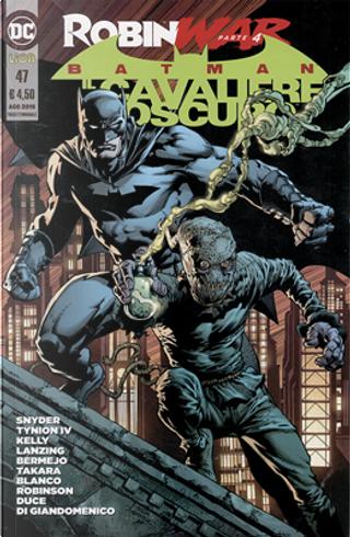 Batman Il cavaliere oscuro n. 47 by Collin Kelly, Jackson Lanzing, James Tynion IV, Lee Bermejo, Scott Snyder