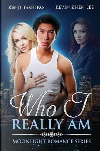 Who I Really Am by Kevin Zhen Lee