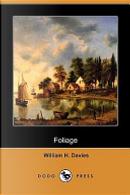 Foliage (Dodo Press) by William H. Davies