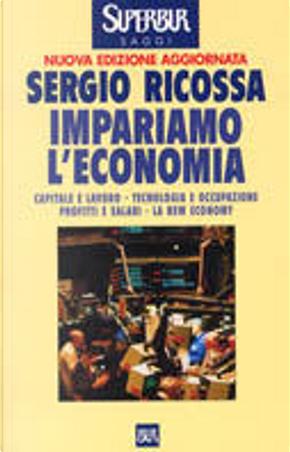 Impariamo l'economia by Sergio Ricossa