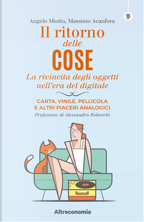 Il ritorno delle cose by Angelo Miotto, Massimo Acanfora