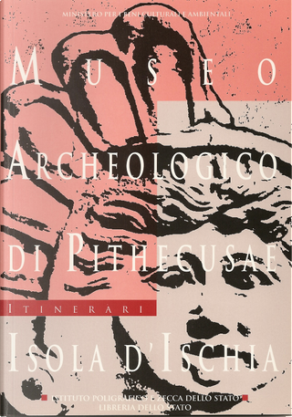 Museo archeologico di Pithecusae, isola d'Ischia by Costanza Gialanella, Giorgio Buchner