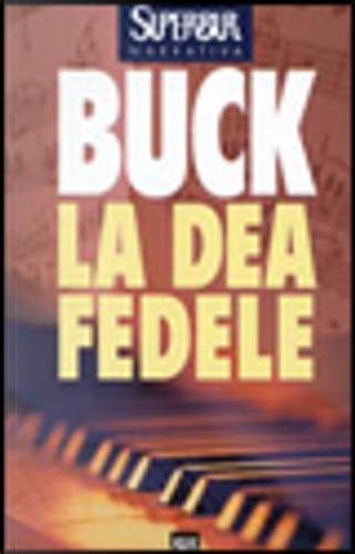 La dea fedele by Pearl S. Buck