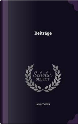 Beitrage by ANONYMOUS