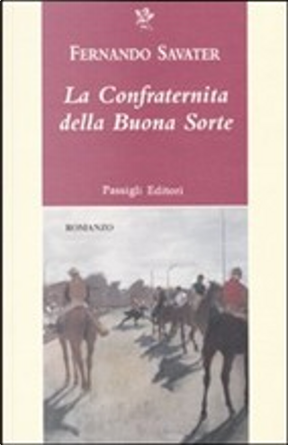 La confraternita della buona sorte by Fernando Savater