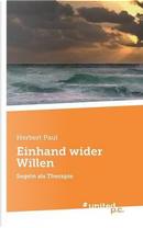 Einhand wider Willen by Herbert Paul