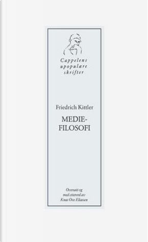 Mediefilosofi by Friedrich Kittler