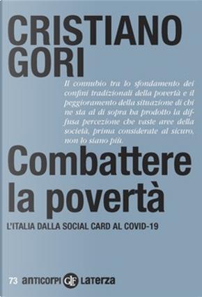 Combattere la povertà by Cristiano Gori