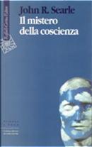 Il mistero della coscienza by John R. Searle